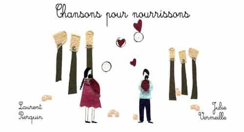 CHANSONS POUR NOURRISSONS LAURENT PIERQUIN COMPOSITEUR MUSICIEN